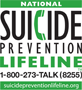 National Suicide Prevention Lifeline \\ 1-800-273-TALK (8255)